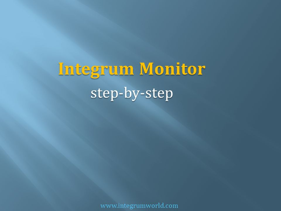 Integrum Monitor step-by-step