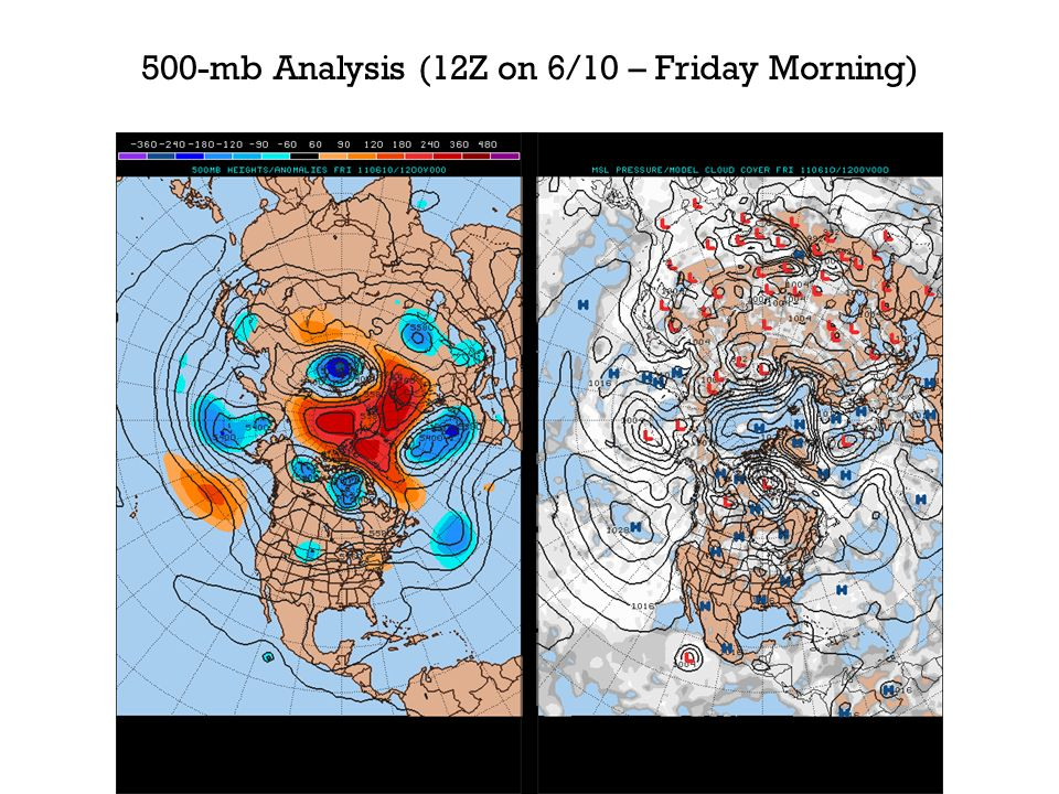 500-mb Analysis (12Z on 6/10 – Friday Morning)