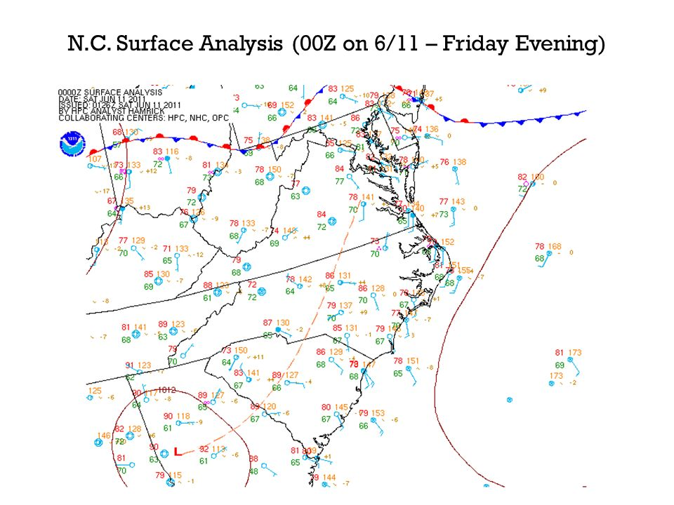 N.C. Surface Analysis (00Z on 6/11 – Friday Evening)