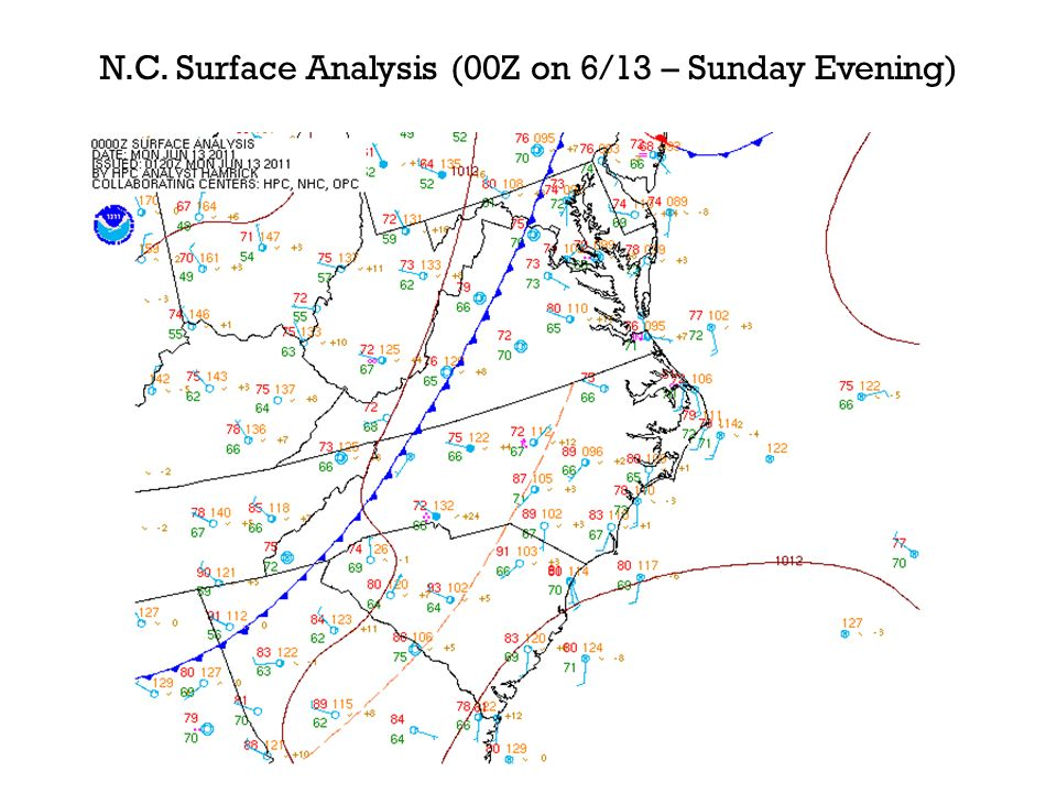 N.C. Surface Analysis (00Z on 6/13 – Sunday Evening)