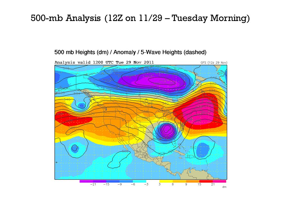 500-mb Analysis (12Z on 11/29 – Tuesday Morning)