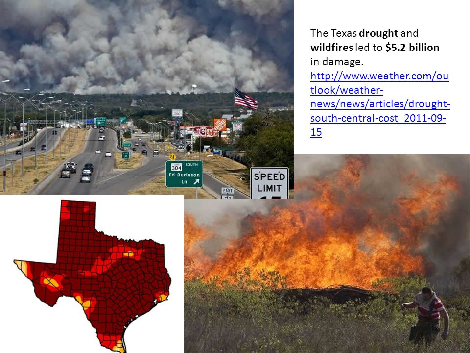 The Texas drought and wildfires led to $5.2 billion in damage.