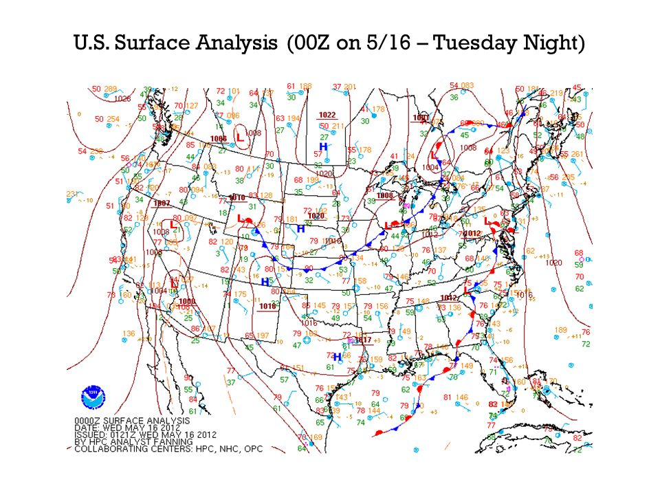 U.S. Surface Analysis (00Z on 5/16 – Tuesday Night)