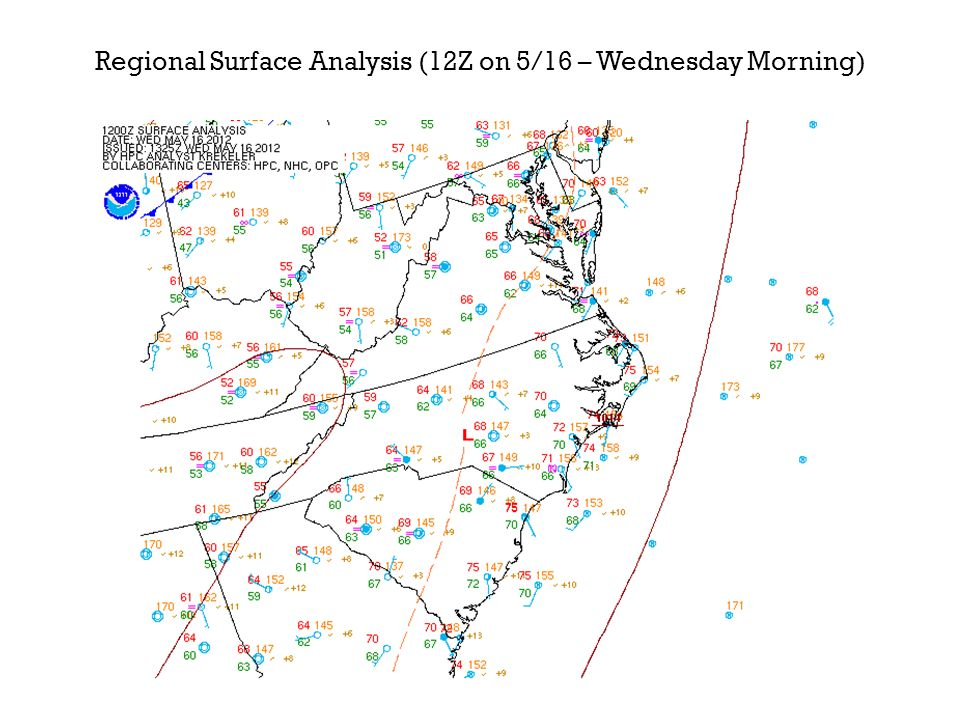 Regional Surface Analysis (12Z on 5/16 – Wednesday Morning)