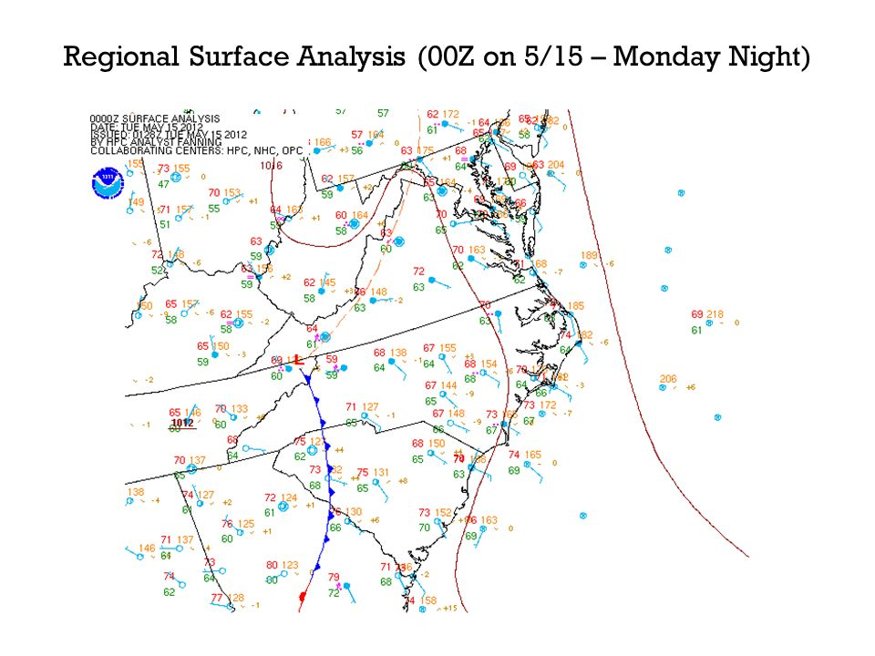Regional Surface Analysis (00Z on 5/15 – Monday Night)