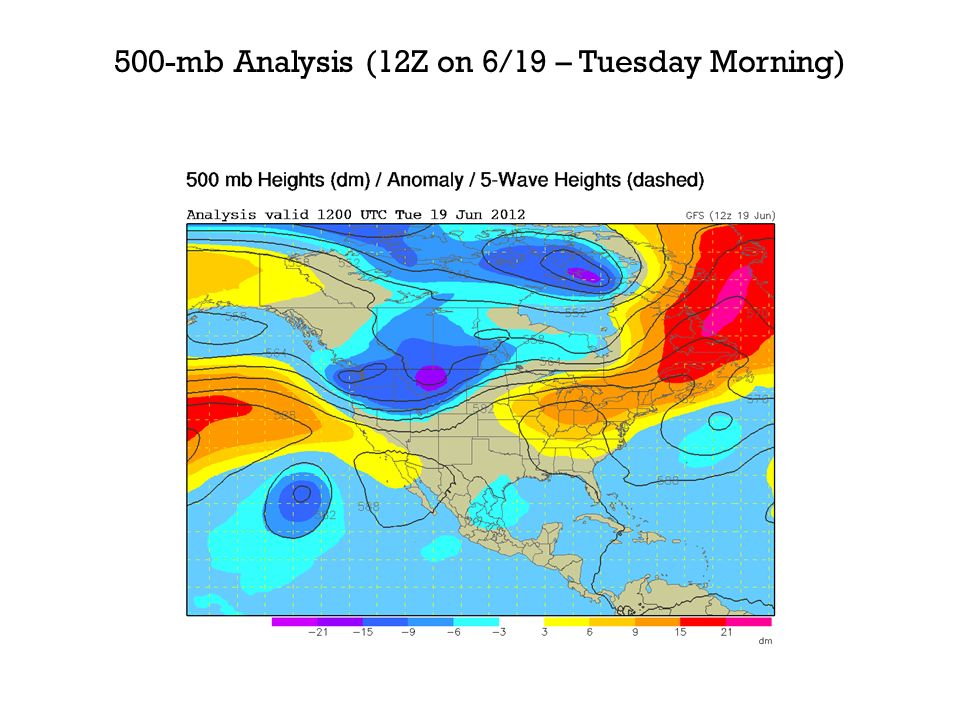 500-mb Analysis (12Z on 6/19 – Tuesday Morning)