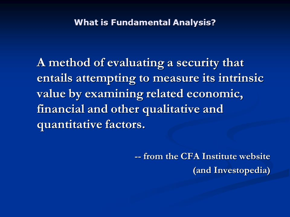 What is Fundamental Analysis.