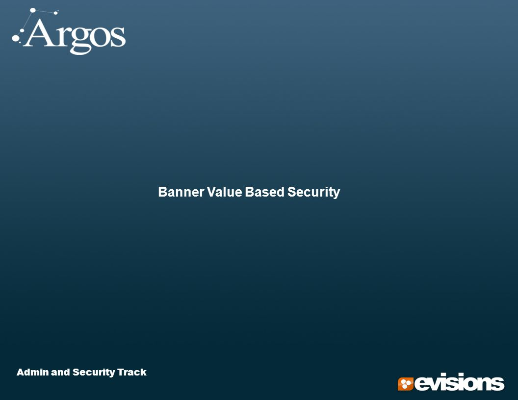 Admin and Security Track Banner Value Based Security