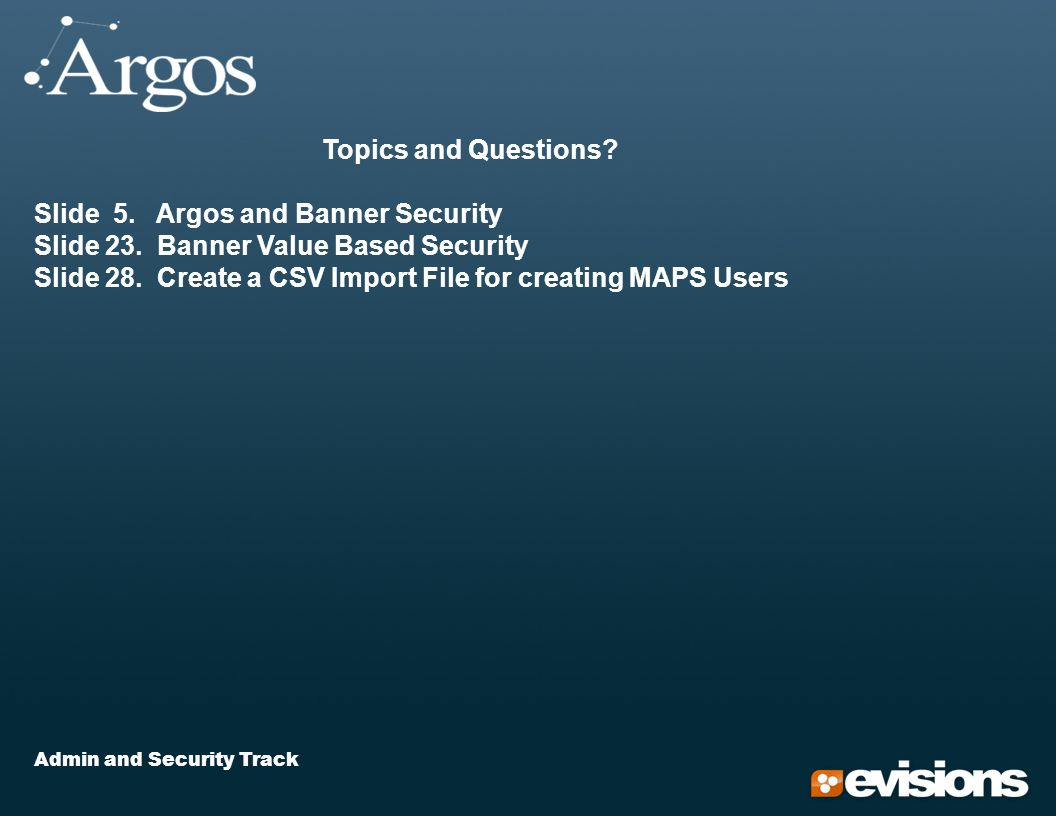 Admin and Security Track Topics and Questions. Slide 5.