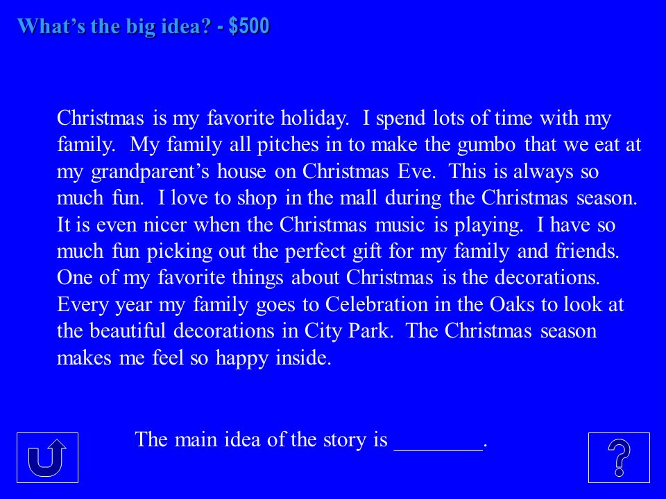 Whats the big idea. - $500 Christmas is my favorite holiday.