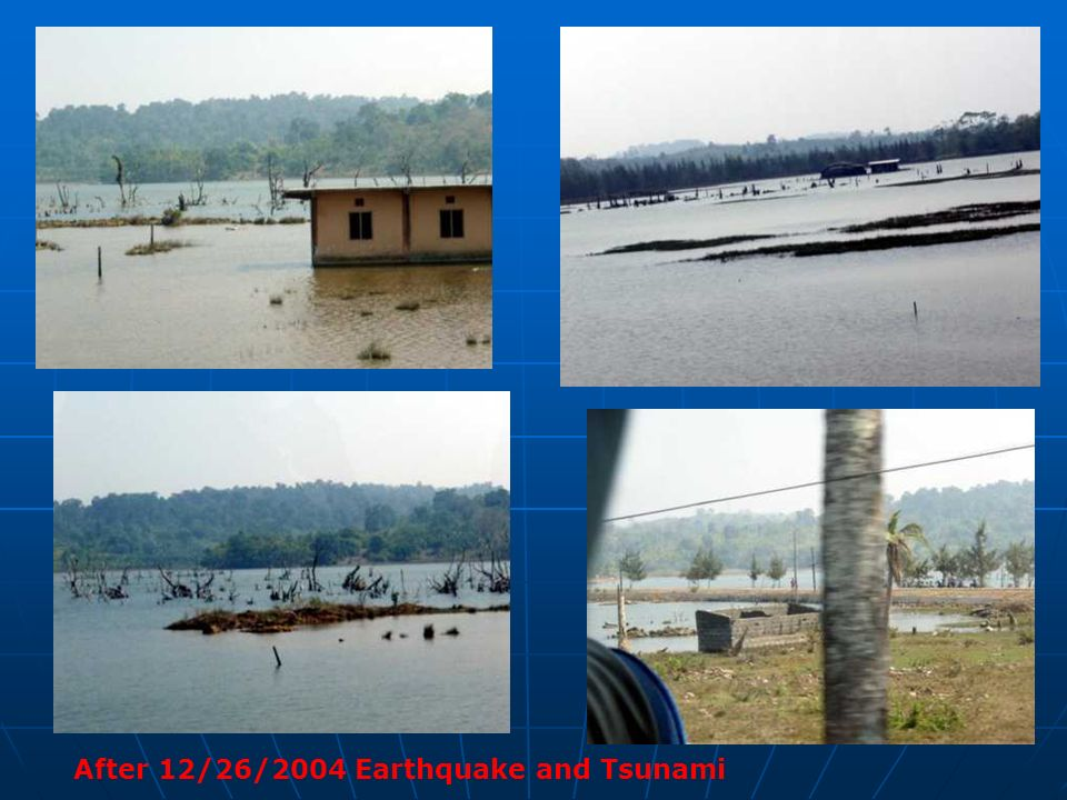 After 12/26/2004 Earthquake and Tsunami