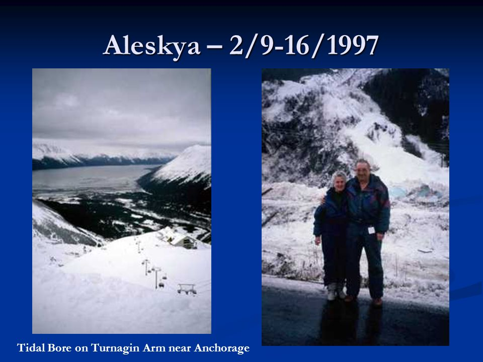 Aleskya – 2/9-16/1997 Tidal Bore on Turnagin Arm near Anchorage