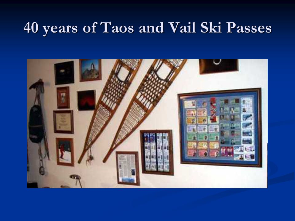 40 years of Taos and Vail Ski Passes