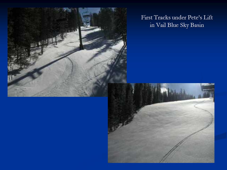 First Tracks under Petes Lift in Vail Blue Sky Basin