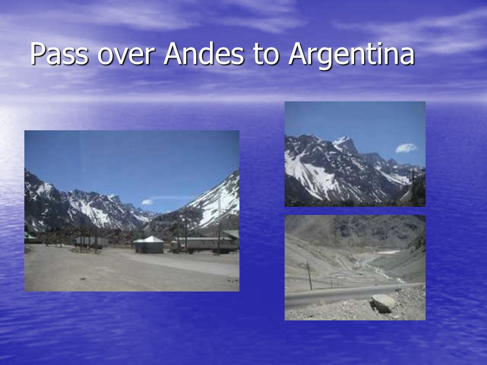 Pass over Andes to Argentina