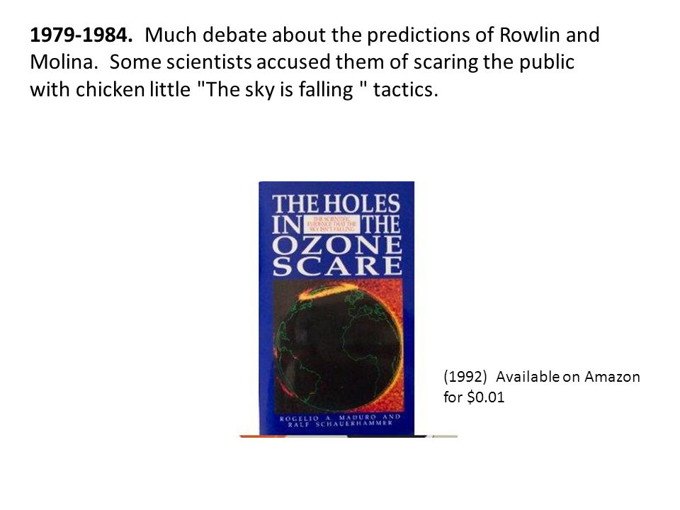 1979-1984. Much debate about the predictions of Rowlin and Molina.