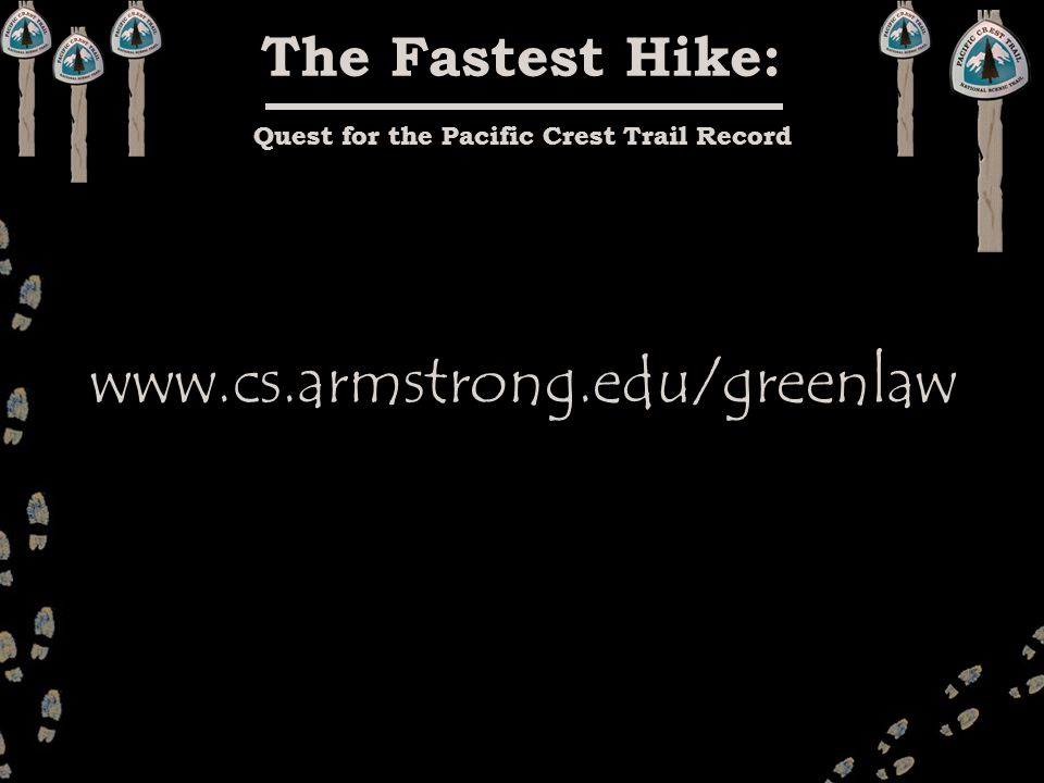 The Fastest Hike: Quest for the Pacific Crest Trail Record
