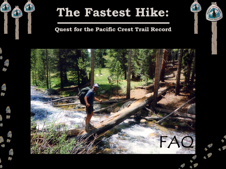 The Fastest Hike: Quest for the Pacific Crest Trail Record FAQ