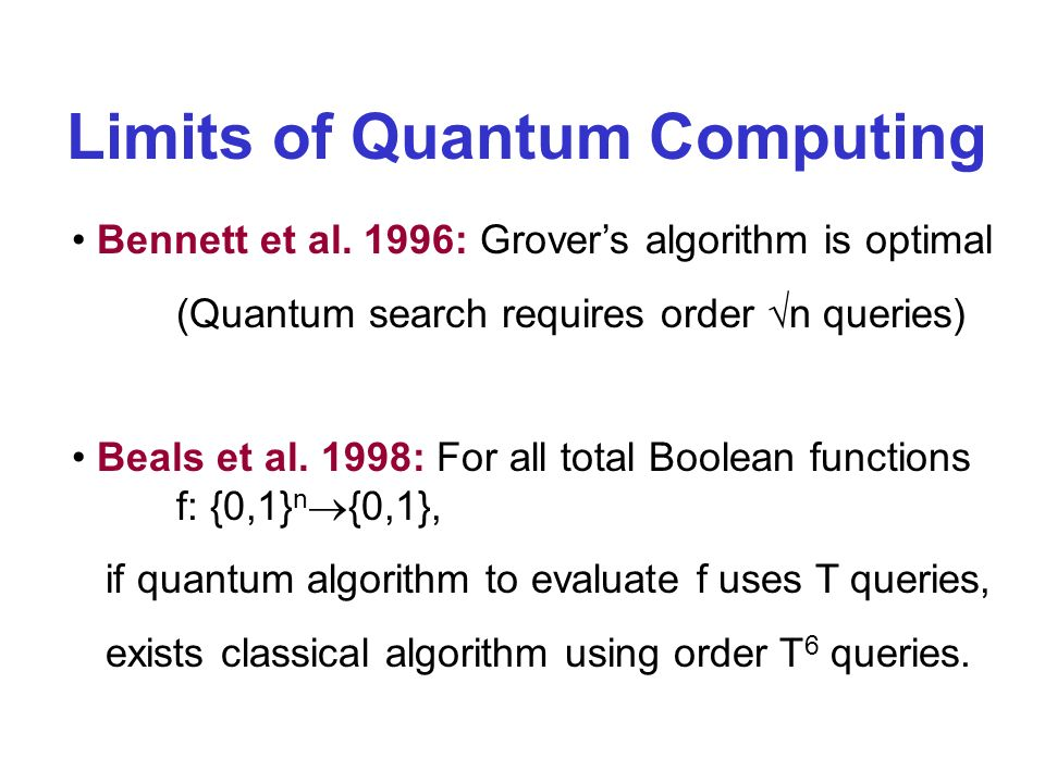 Limits of Quantum Computing Bennett et al.