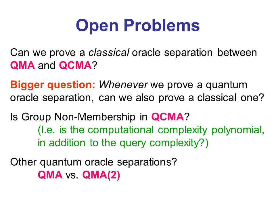 Can we prove a classical oracle separation between QMA and QCMA.