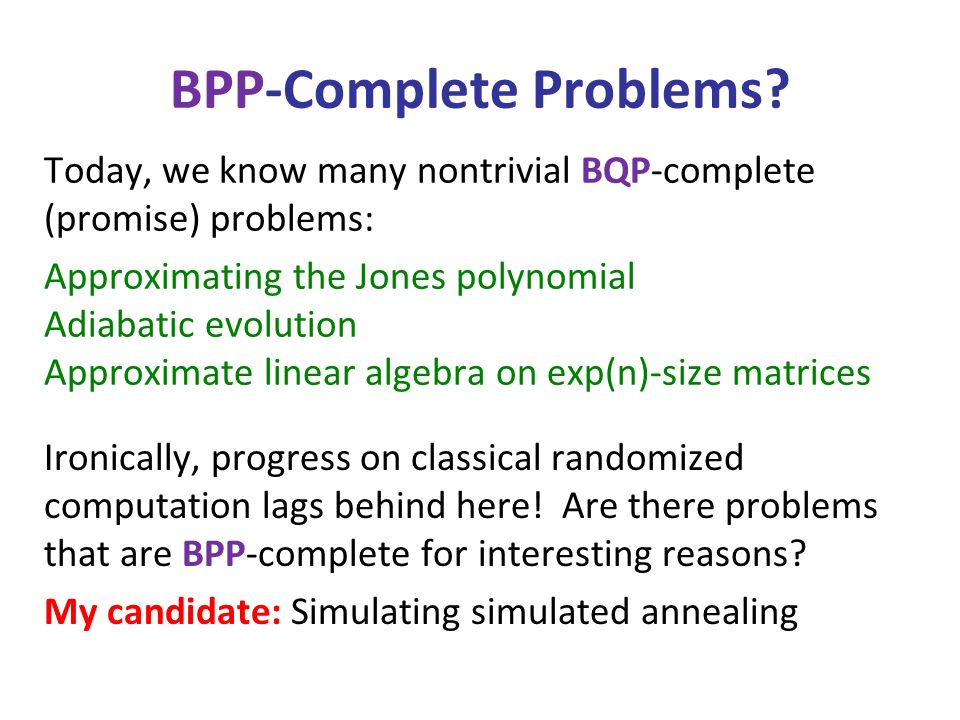 BPP-Complete Problems.