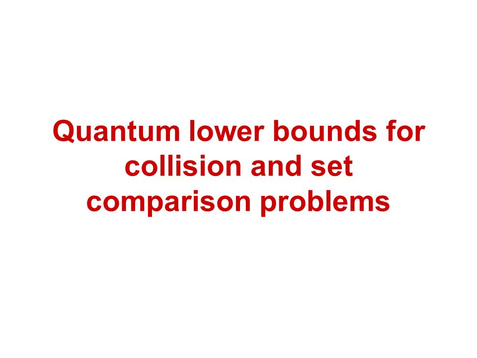 Quantum lower bounds for collision and set comparison problems