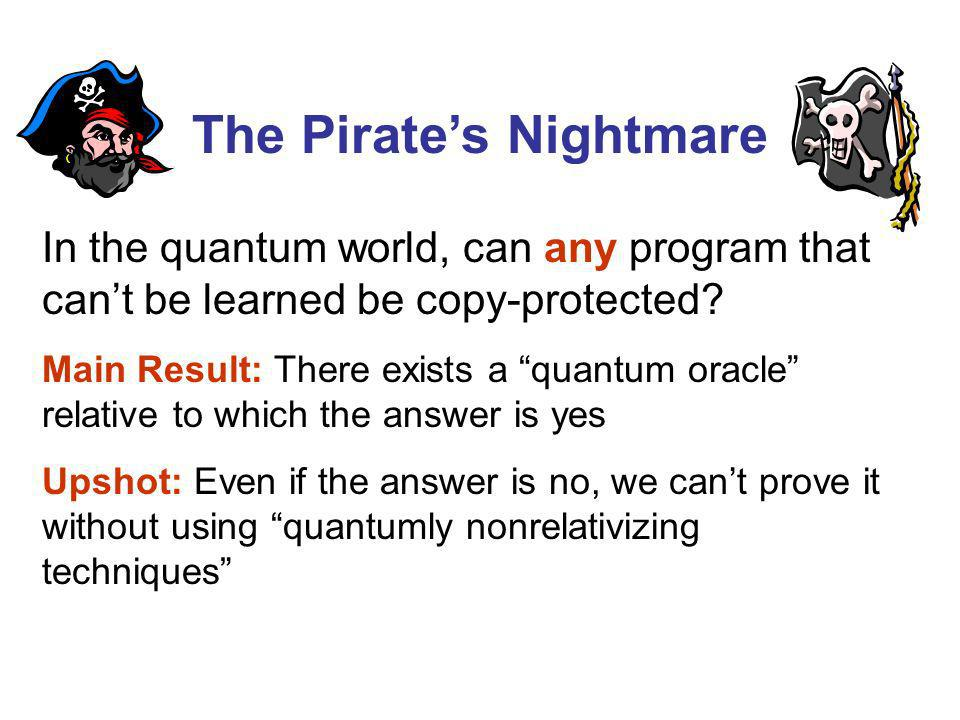 In the quantum world, can any program that cant be learned be copy-protected.