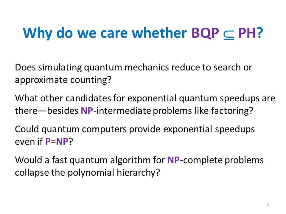 Why do we care whether BQP PH.