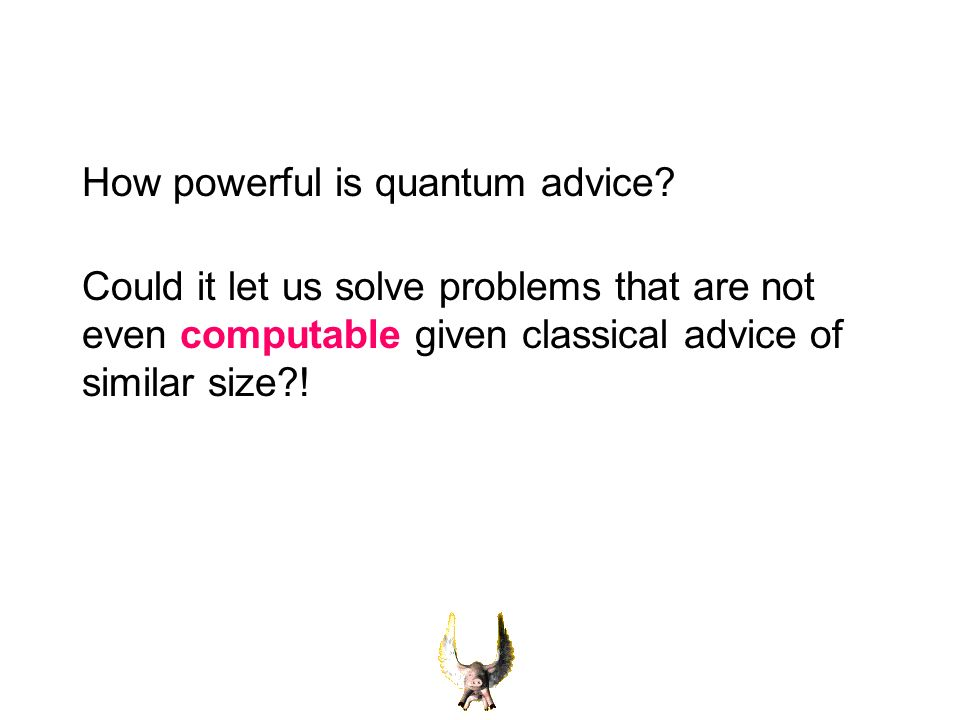 How powerful is quantum advice.
