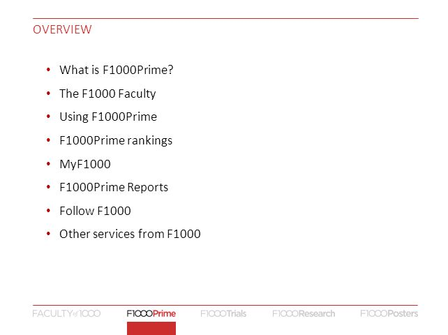 OVERVIEW What is F1000Prime.