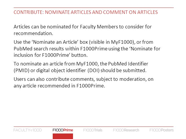CONTRIBUTE: NOMINATE ARTICLES AND COMMENT ON ARTICLES Articles can be nominated for Faculty Members to consider for recommendation.