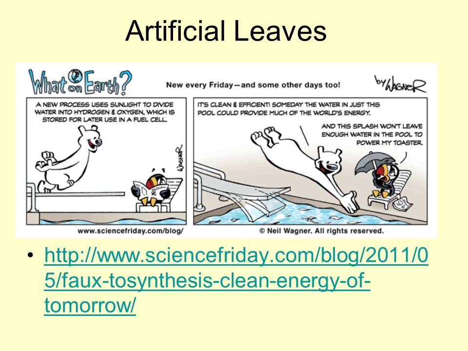 Artificial Leaves   5/faux-tosynthesis-clean-energy-of- tomorrow/  5/faux-tosynthesis-clean-energy-of- tomorrow/