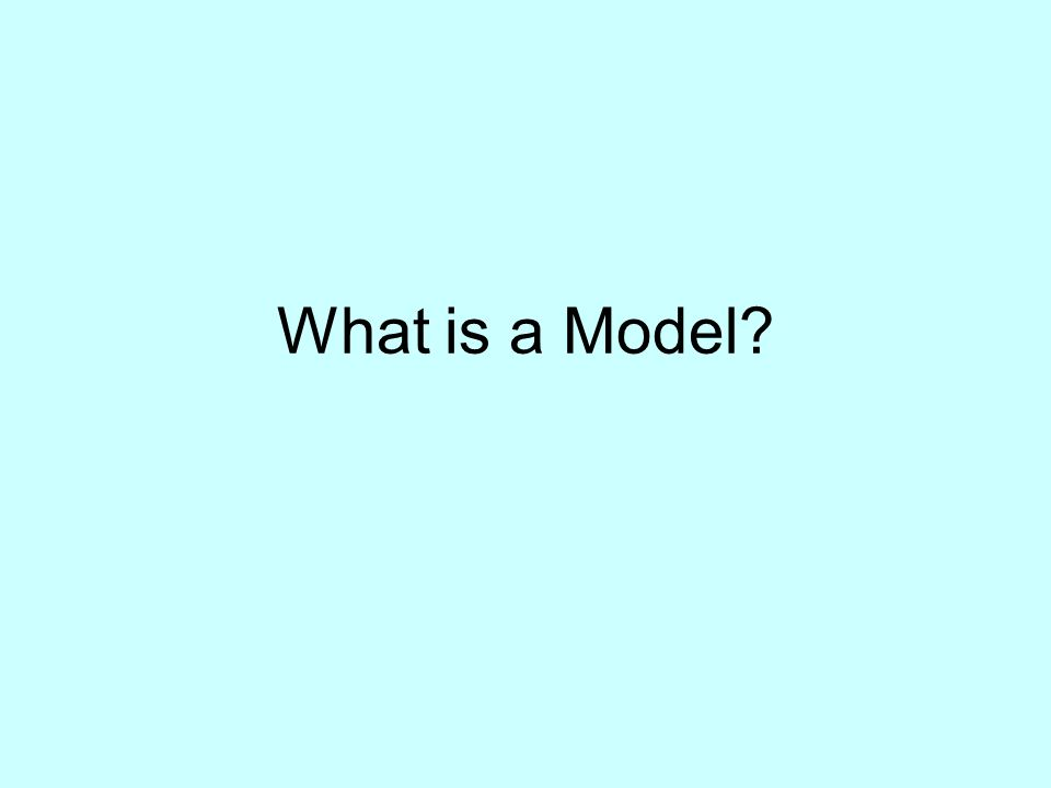 What is a Model