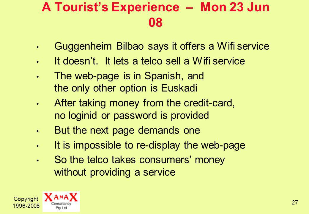 Copyright A Tourists Experience – Mon 23 Jun 08 Guggenheim Bilbao says it offers a Wifi service It doesnt.
