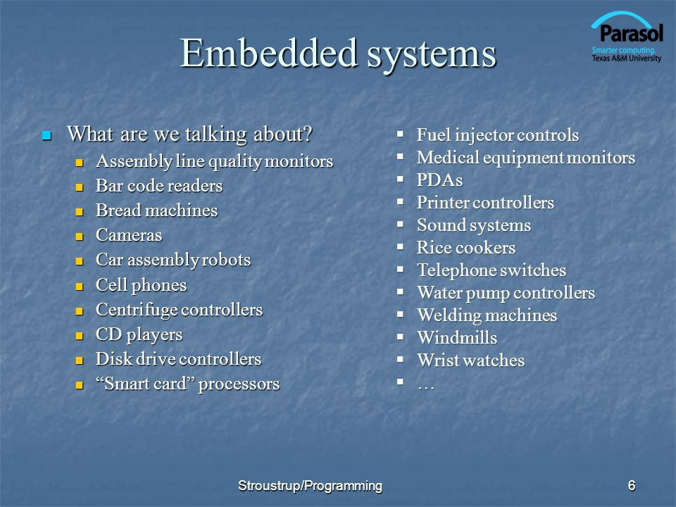 Embedded systems What are we talking about. What are we talking about.