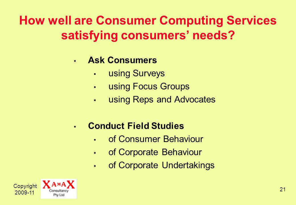 Copyright How well are Consumer Computing Services satisfying consumers needs.