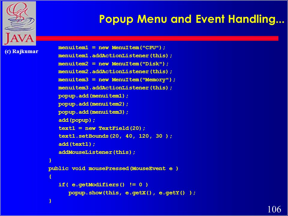 106 (c) Rajkumar Popup Menu and Event Handling...