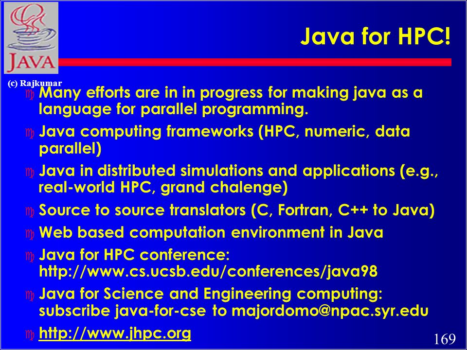 169 (c) Rajkumar Java for HPC.