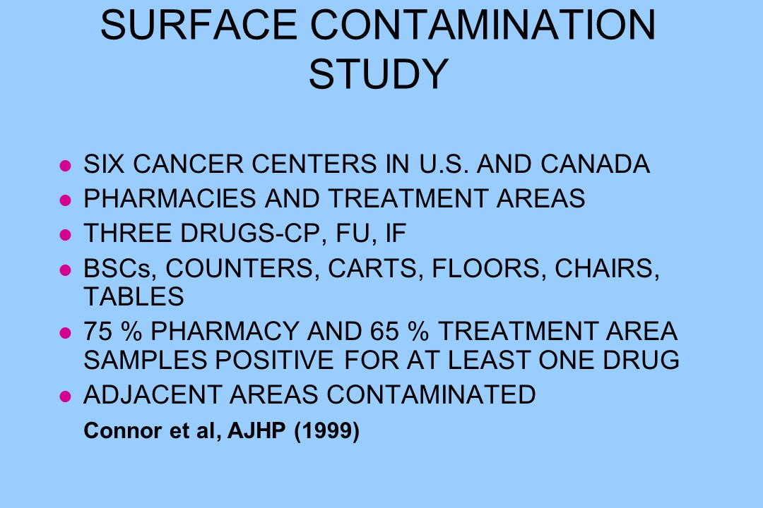 SURFACE CONTAMINATION STUDY l SIX CANCER CENTERS IN U.S.