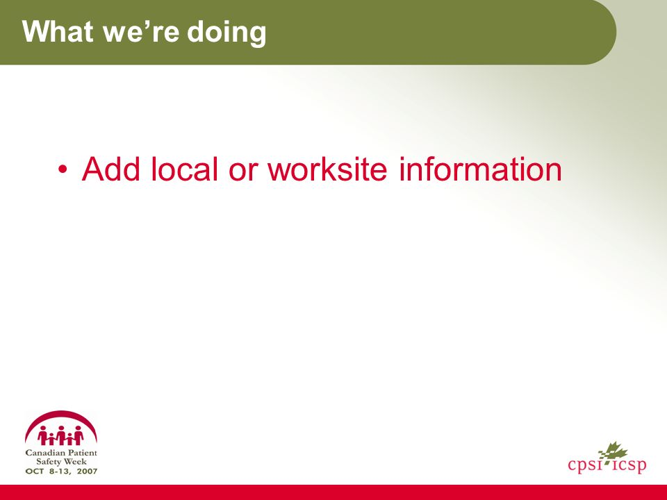 What were doing Add local or worksite information