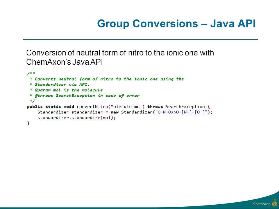 Group Conversions – Java API Conversion of neutral form of nitro to the ionic one with ChemAxons Java API