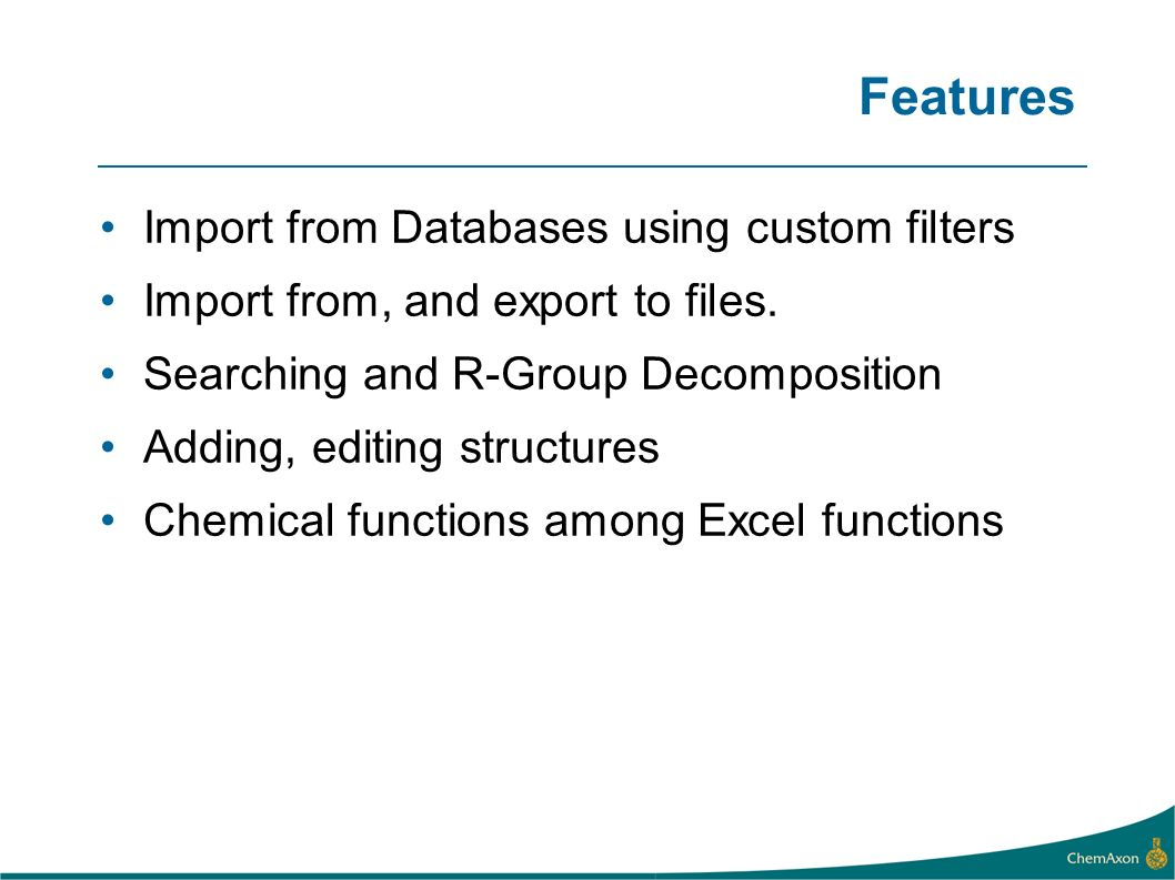 Features Import from Databases using custom filters Import from, and export to files.