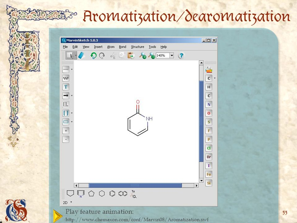 Play feature animation:   33 Aromatization/dearomatization