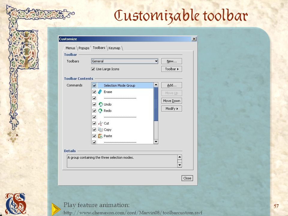 Play feature animation:   57 Customizable toolbar