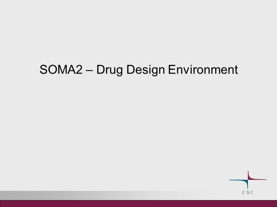 SOMA2 – Drug Design Environment