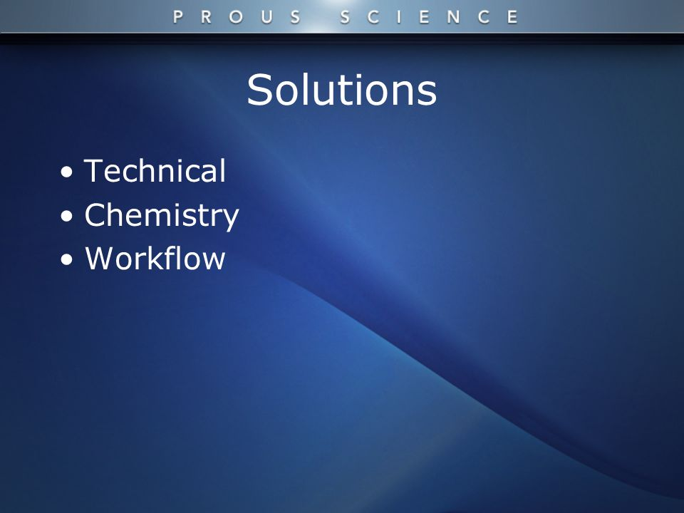 Solutions Technical Chemistry Workflow