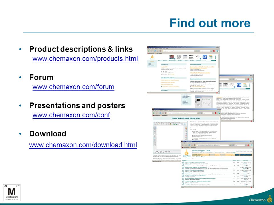 Find out more Product descriptions & links   Forum   Presentations and posters   Download