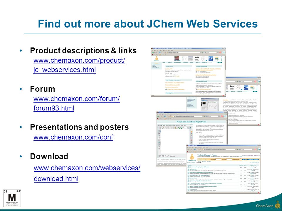 Find out more about JChem Web Services Product descriptions & links   jc_webservices.html Forum   forum93.html Presentations and posters   Download   download.html