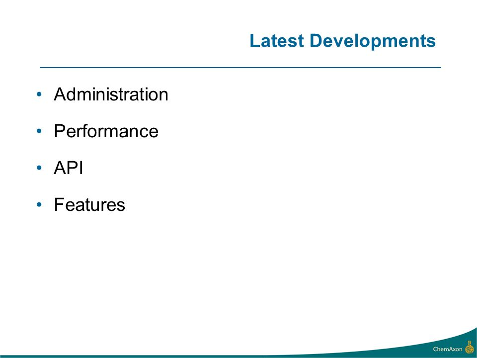 Latest Developments Administration Performance API Features