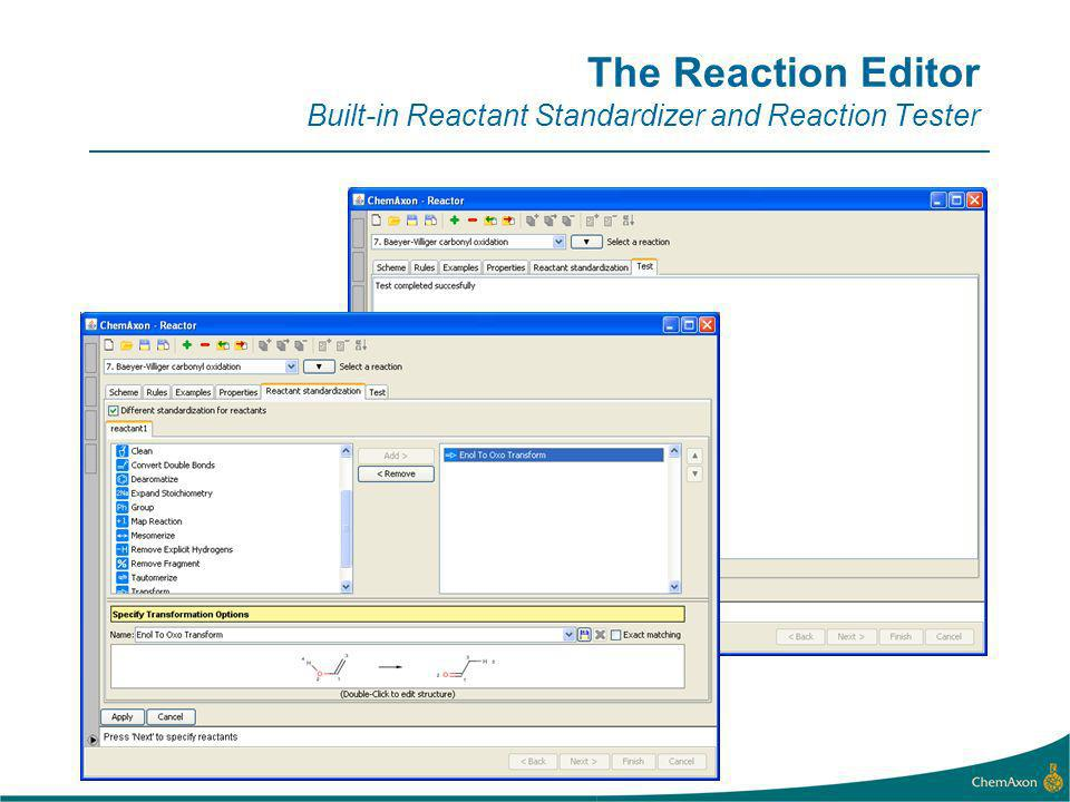 The Reaction Editor Built-in Reactant Standardizer and Reaction Tester